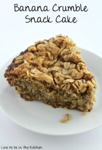 Banana Crumble Snack Cake