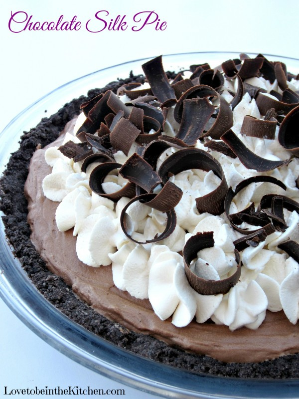 Chocolate Silk Pie The Perfect Chocolate Pie Love To Be In The Kitchen