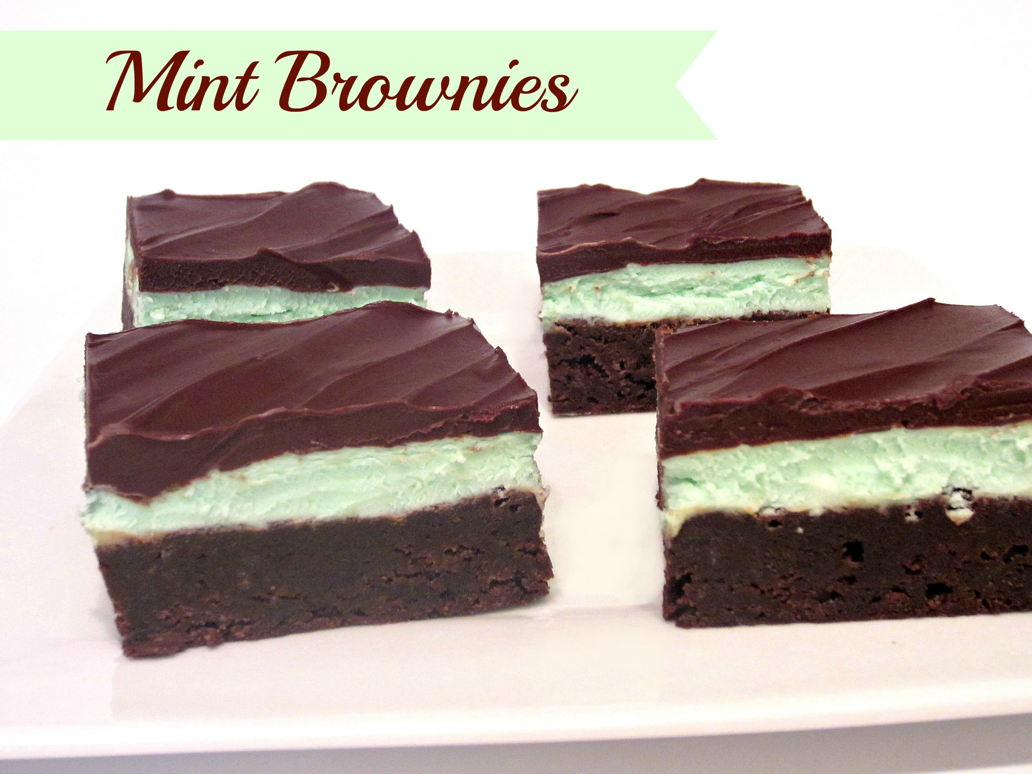 Mint Brownies (The Best!) - Love to be in the Kitchen