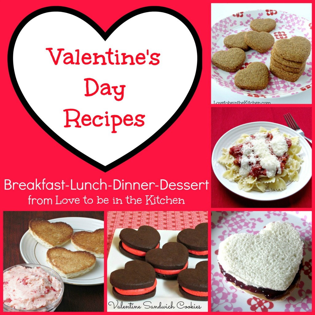 valentine 39 s day recipes love to be in the kitchen