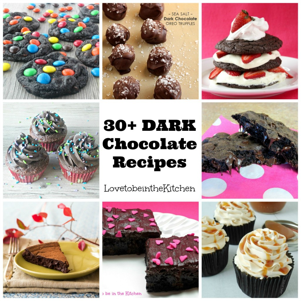 30+ Dark Chocolate Recipes