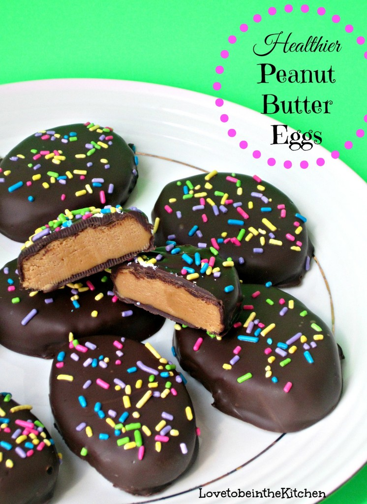 Healthier Peanut Butter Eggs - Love to be in the Kitchen