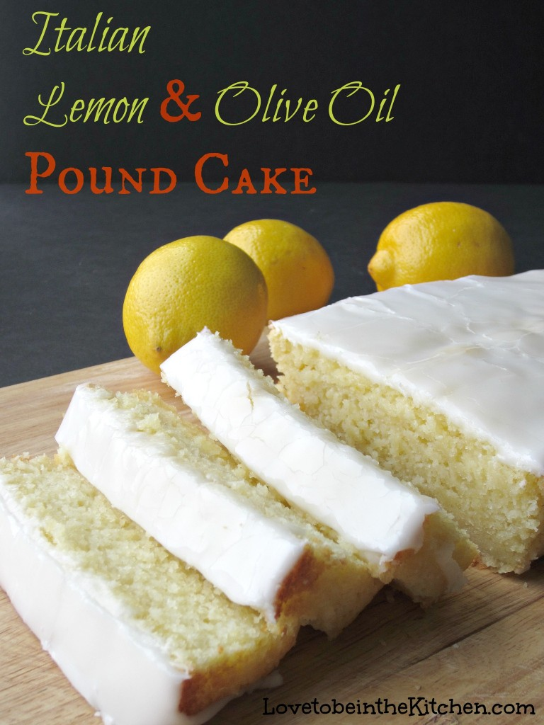 Italian Lemon Olive Oil Pound Cake