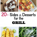 20+ Sides & Desserts for the Grill