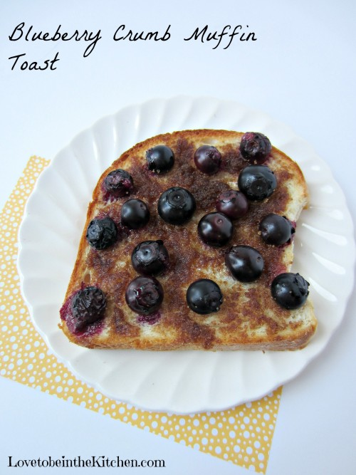 Blueberry Crumb Muffin Toast