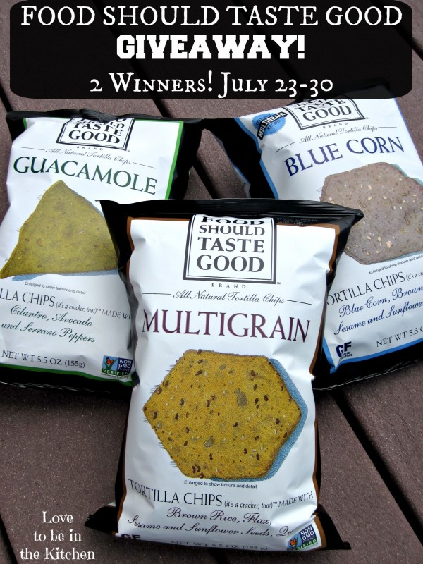 Food Should Taste Good Giveaway! July 23-30 2 Winners