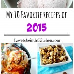 My 10 Favorite Recipes of 2015