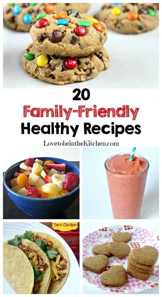 20 Family-Friendly Healthy Recipes