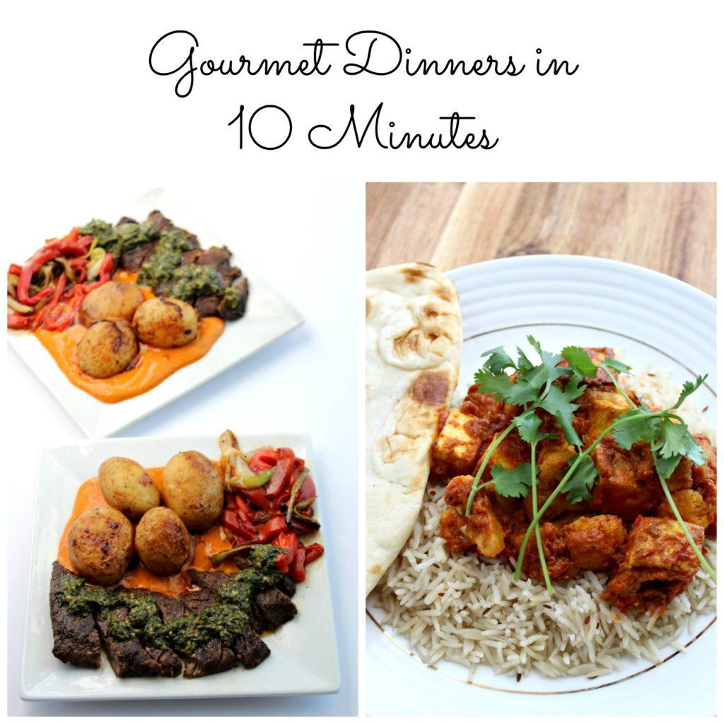 Gourmet Dinners in 10 Minutes