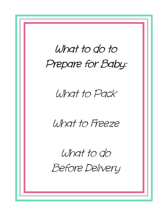 What to do to Prepare For Baby