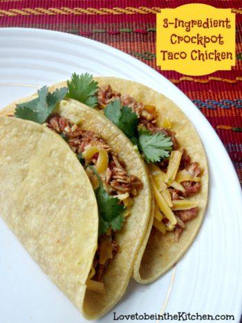3 Ingredient Crock Pot Taco Chicken