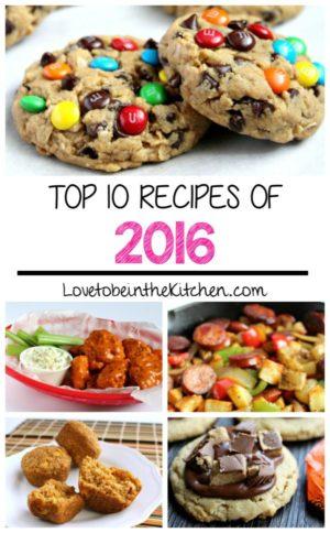 Top 10 Recipes of 2016 on LovetobeintheKitchen