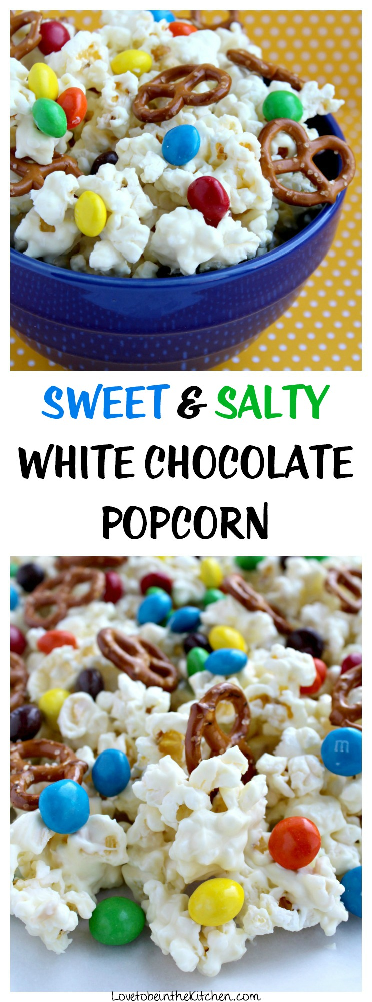 Sweet and Salty White Chocolate Popcorn - Love to be in the Kitchen