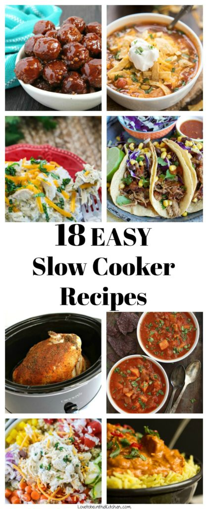 18 Easy Slow Cooker Recipes