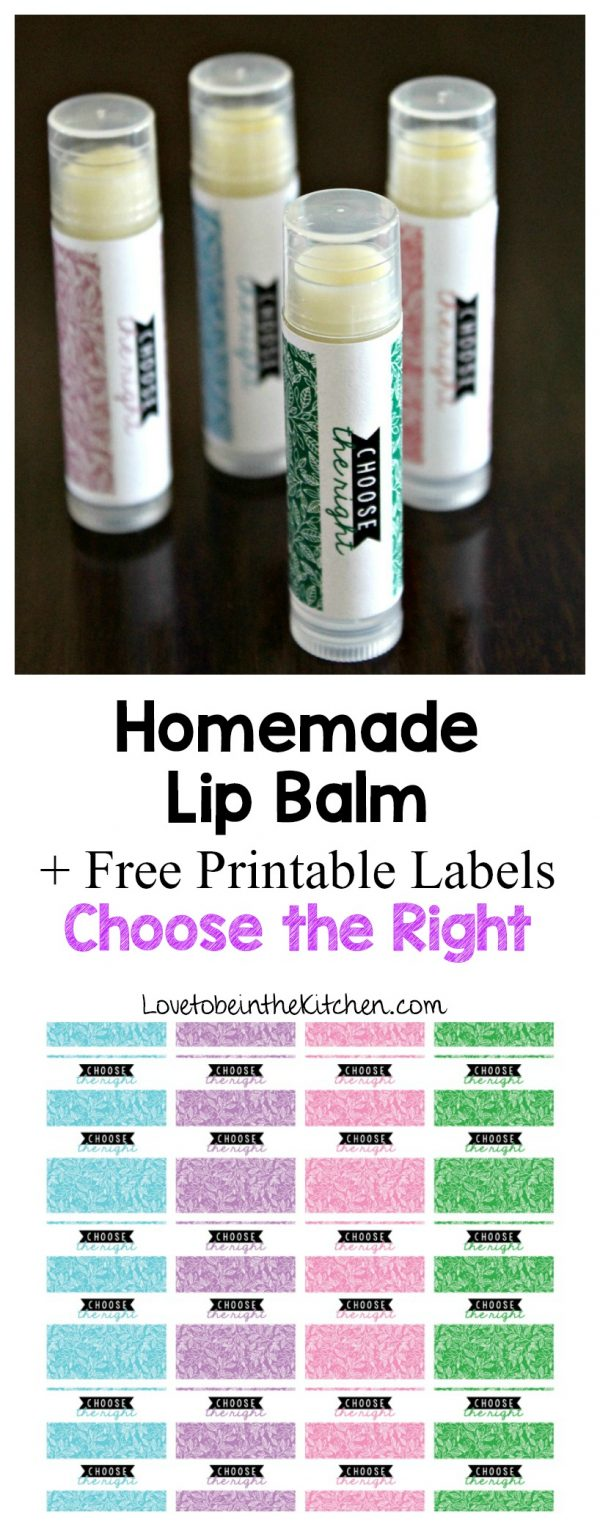 Homemade Lip Balm with Free Printable Labels saying Choose the Right
