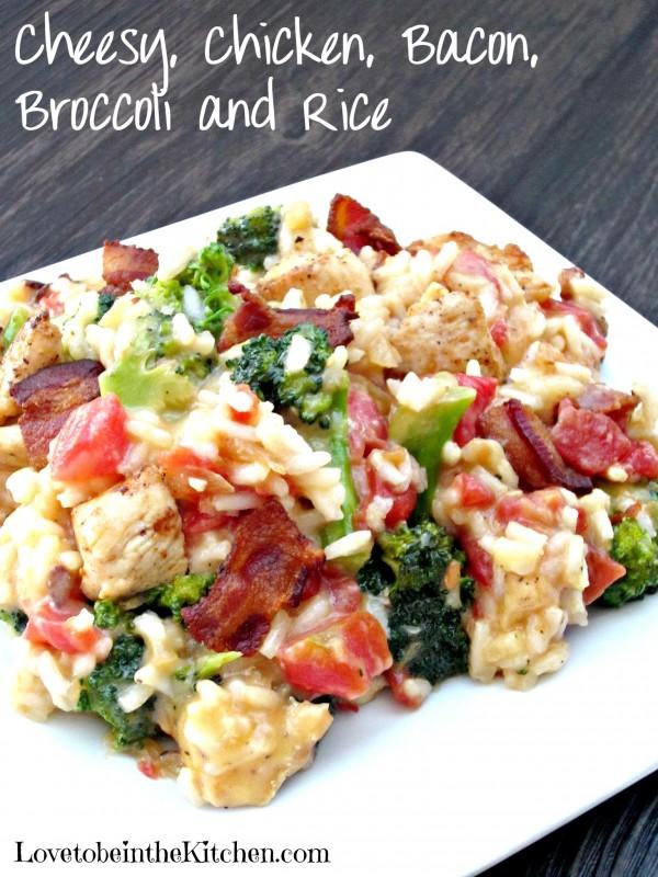 Cheesy, Chicken, Bacon, Broccoli and Rice
