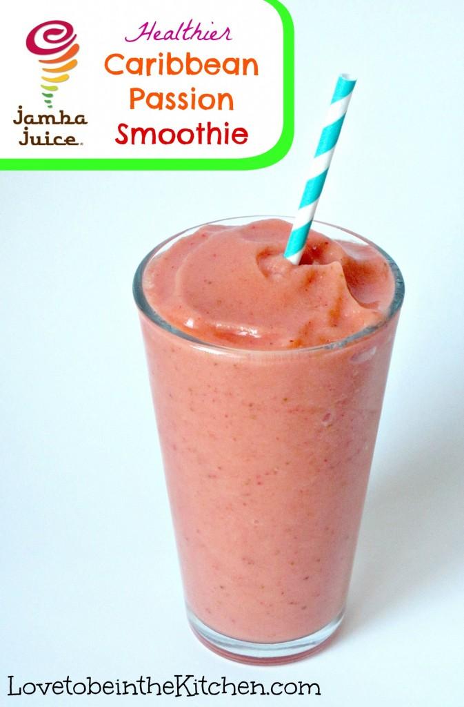 Healthier Caribbean Passion Smoothie (Jamba Juice Copycat)