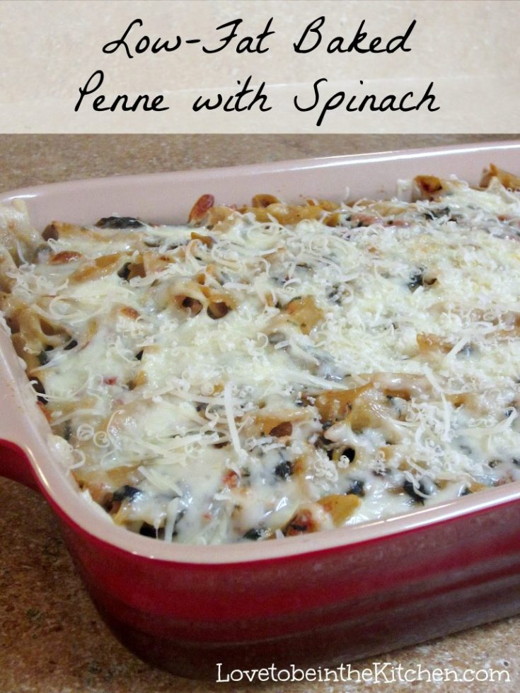 Low Fat Baked Penne with Spinach