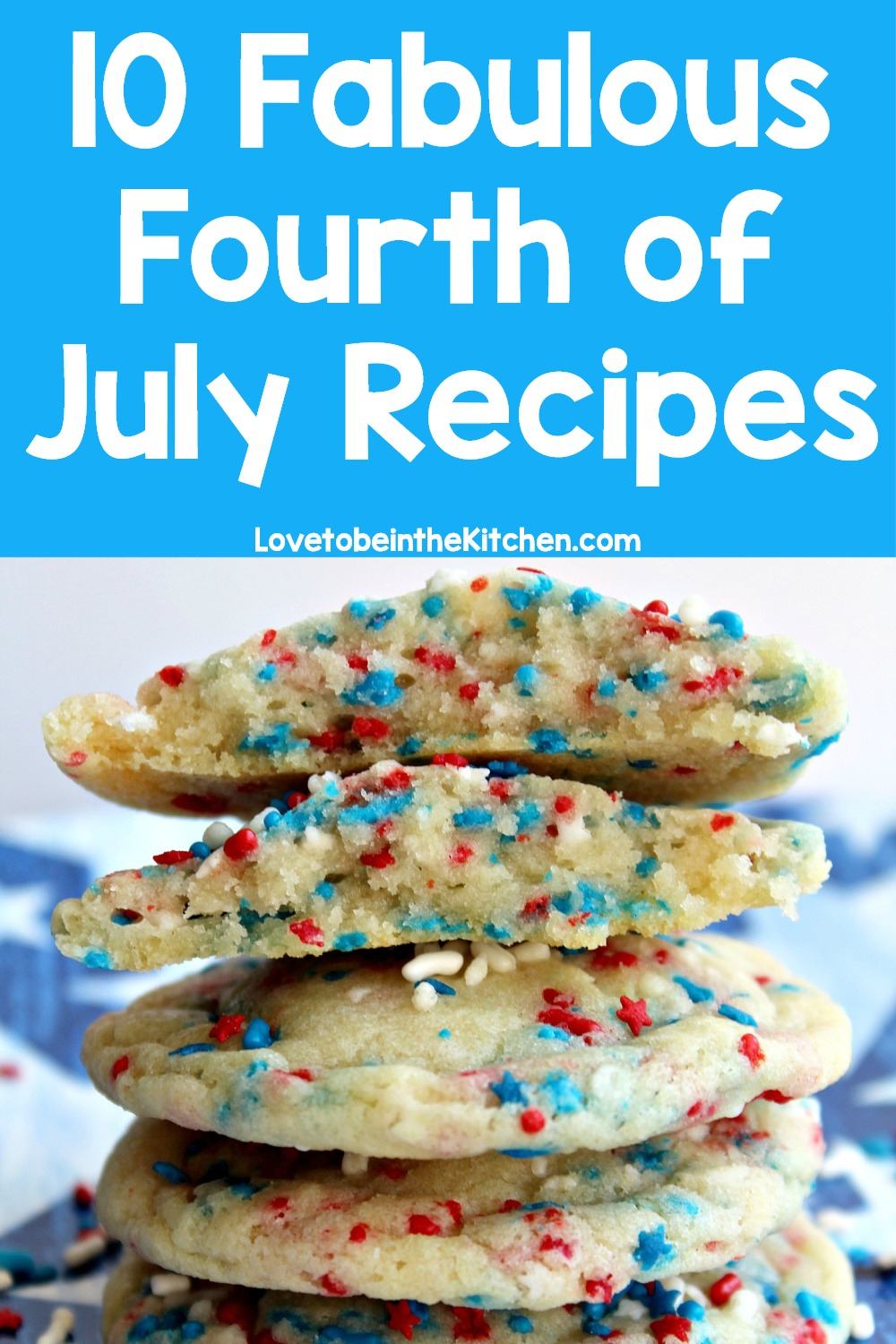 10 Fabulous Fourth of July Recipes