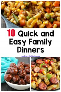 10 Quick and Easy Family Dinners