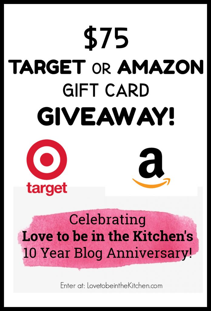 10 Year Blogging Anniversary + $75 Gift Card Giveaway!