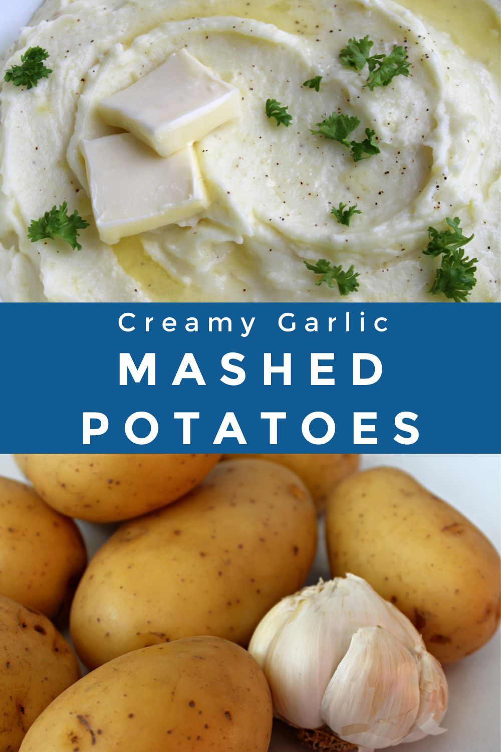 Creamy Garlic Mashed Potatoes collage